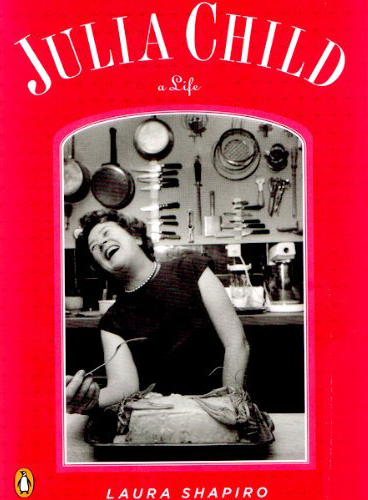 Julia Child a Life 1.jpg