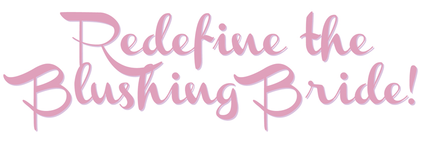 redefine-the-blushing-bride.jpg