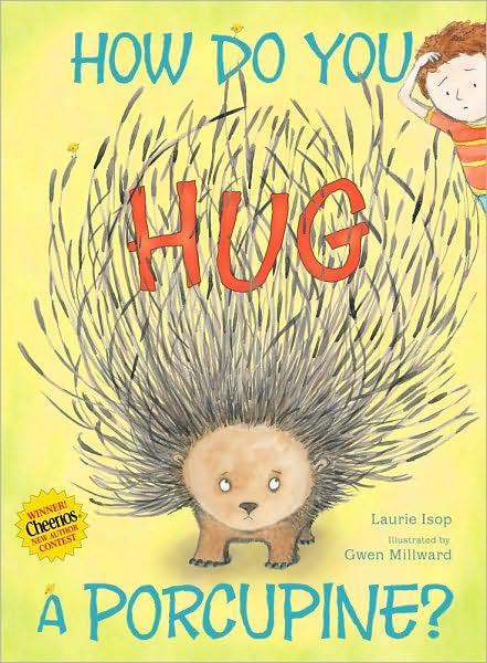 millward-hug a porcupine.JPG