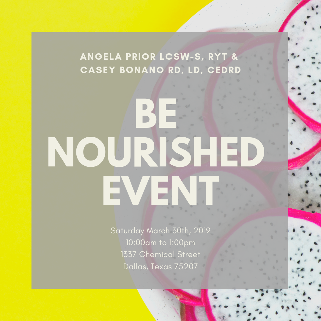 Be Nourished Event Dallas Texas - Dallas Nutritional Counseling Casey Bonano RD, LD, CEDRD #dallasnutritionalcounseling #dallasdietitian #dallasevent #cookingevent #mindfuleating #joyfulcooking #gentlenutrition #benourished #caseybonano #yoga #yogaretreat