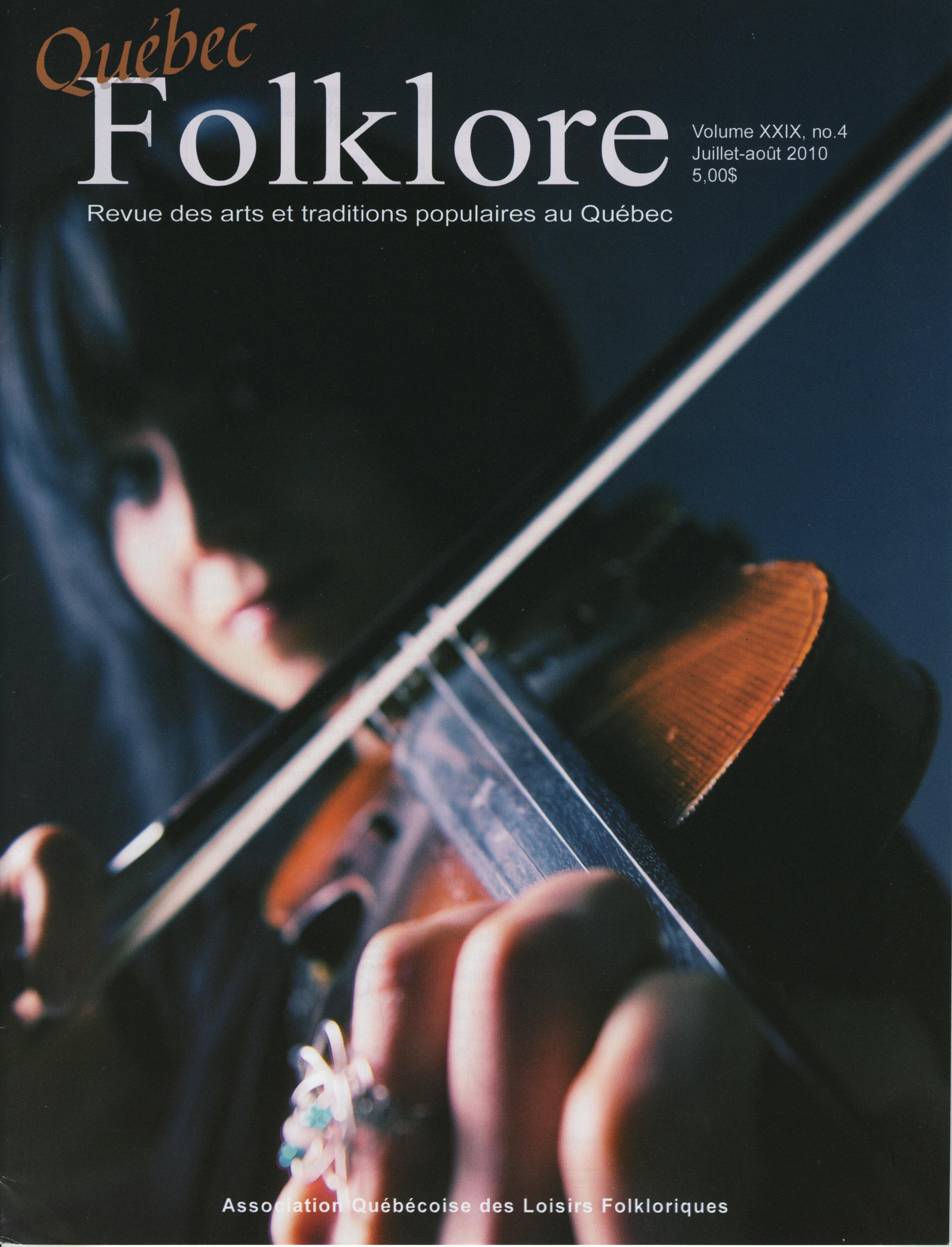 Québec Folklore, Juillet-août 2010