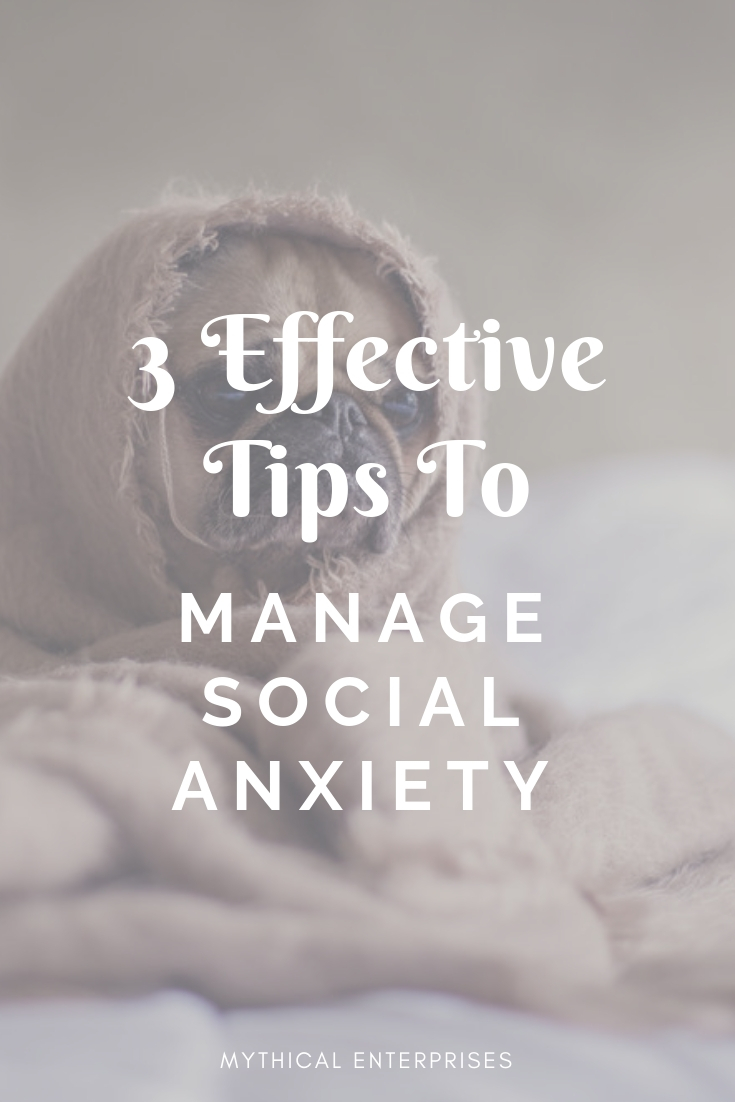 Three Unreasonably Effective Tips to Manage Social Anxiety.jpg