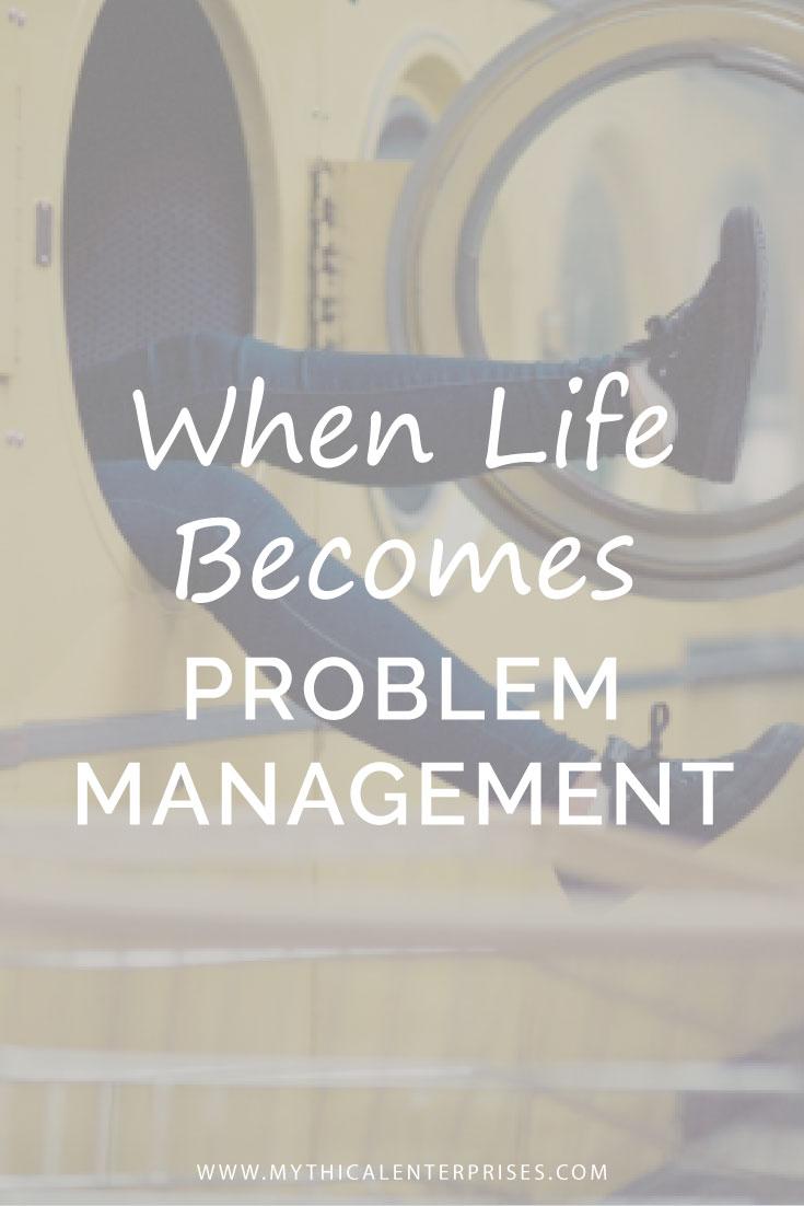 Mythical-Enterprises,-When-Life-Becomes-Problem-Management.jpg