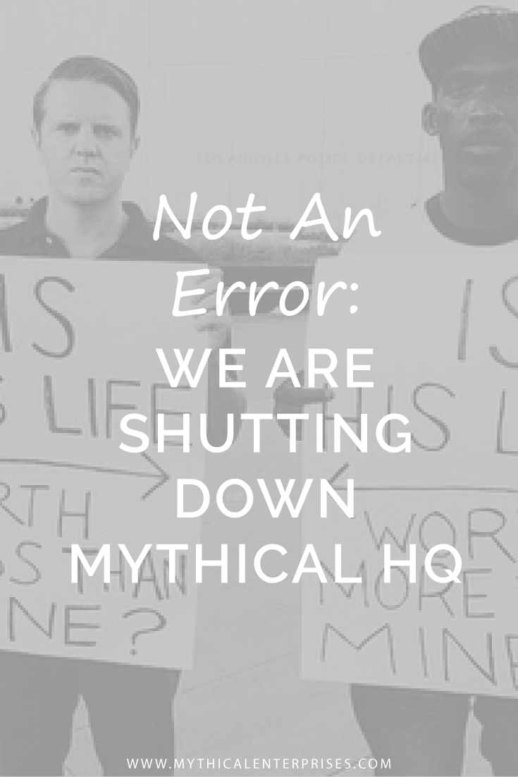 Mythical-Enterprises-Blog-Not-an-Error-We-Are-Shutting-Down.jpg