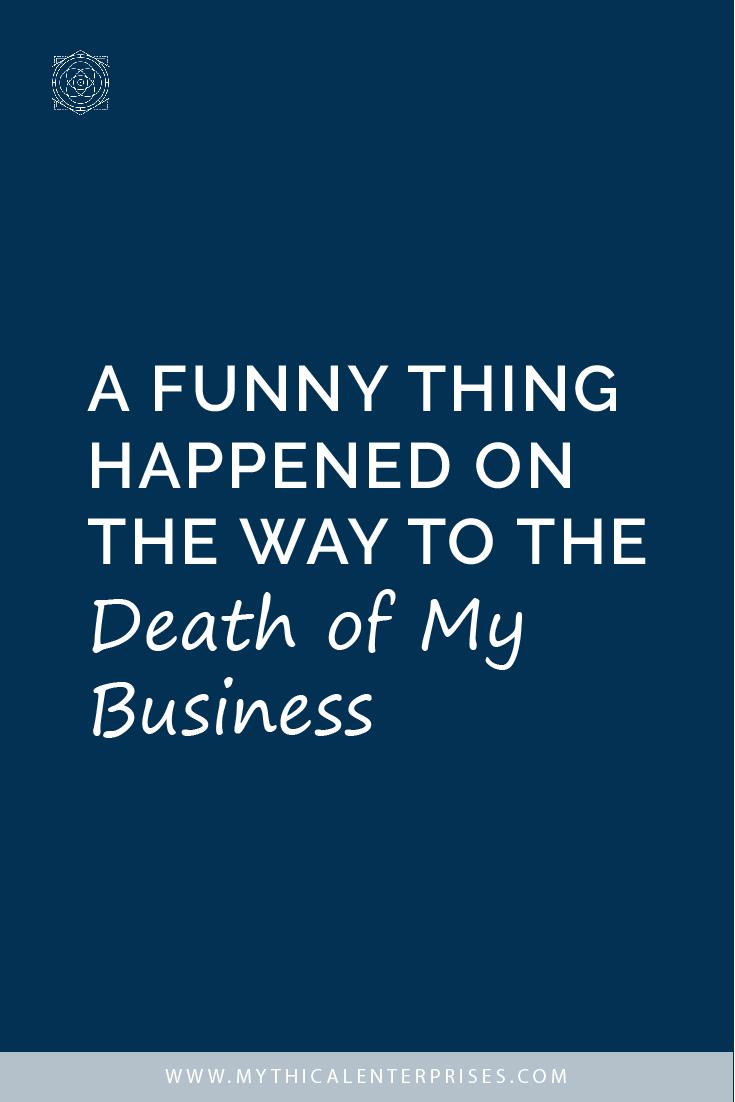 Death of My Business.jpg