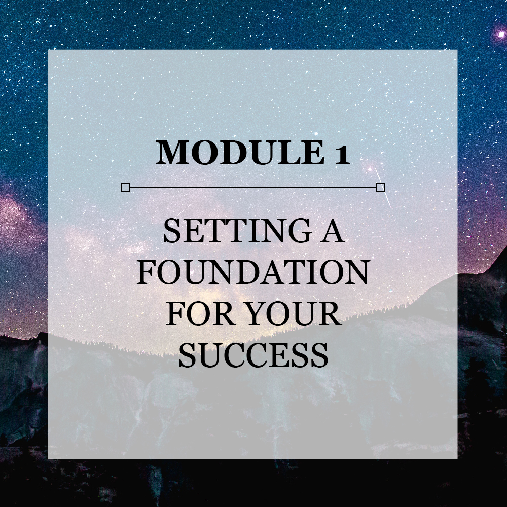Module 1 Setting a Foundation for Your Success.jpg