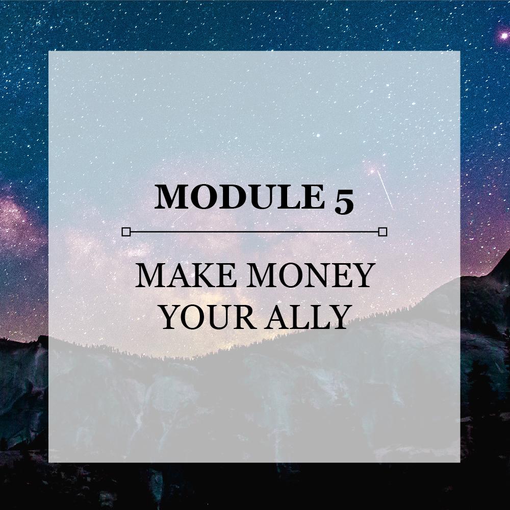 Module 5 Make Money Your Ally.jpg