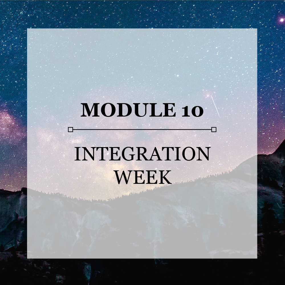 Module 10 Integration Week.jpg