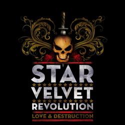 Star velvet revolution Love and destruction.jpg