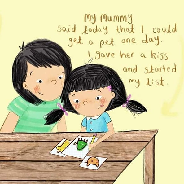My mummy said today that I could get a pet one day. I gave her a kiss then started making my list.  #childrensillustration #picturebooks #childrensbooks  Poem by kt Pearson