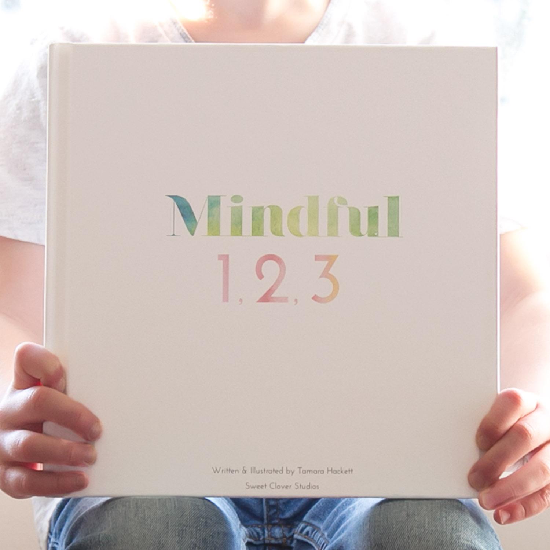 Mindful 1,2,3 book by Tamara Hackett