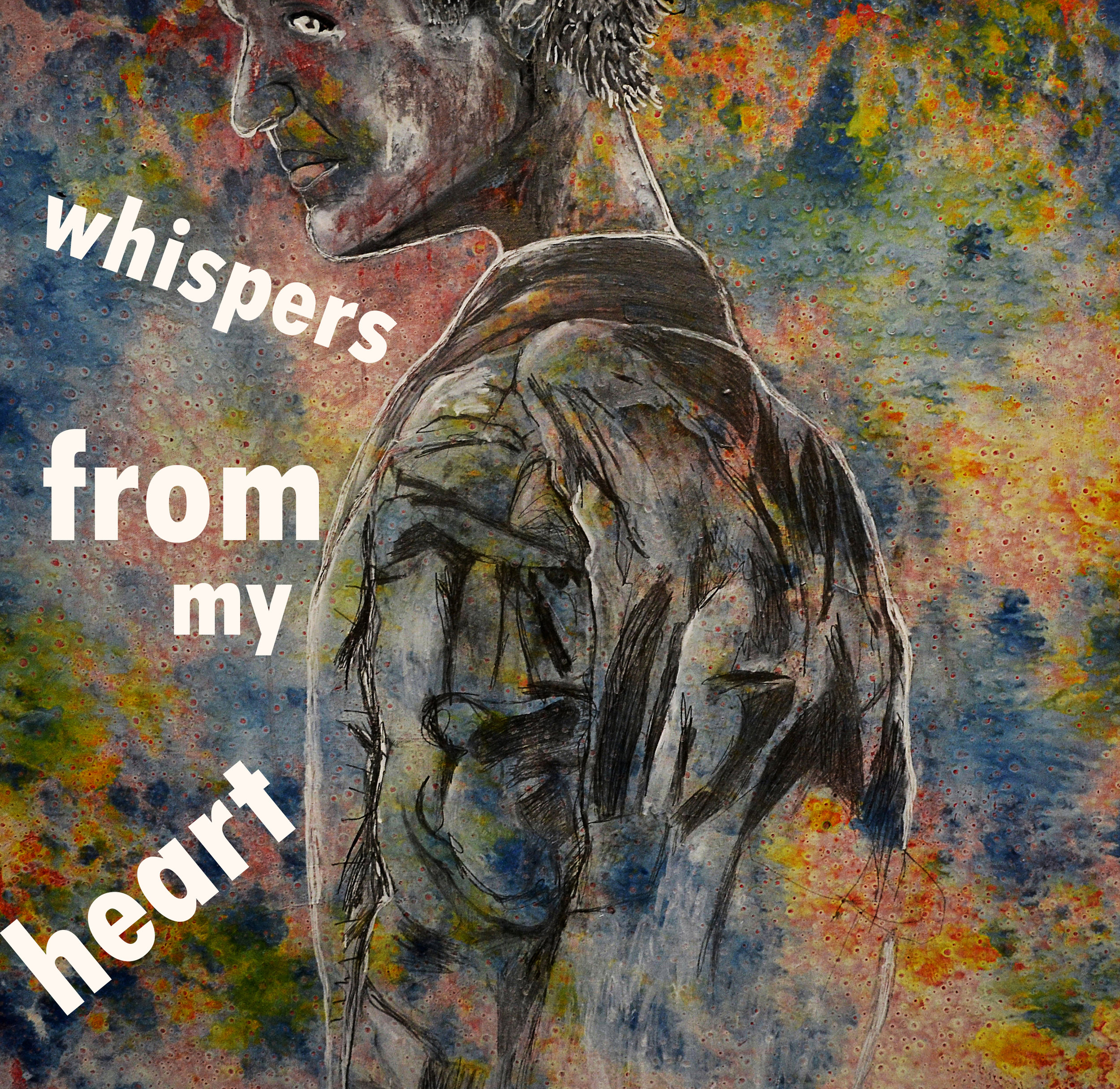 Whispers from my heart