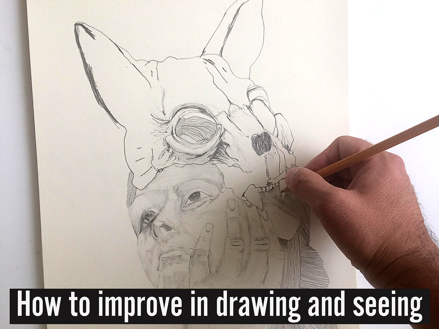 How to improve in drawing and seeing by ali tareen oh.jpg