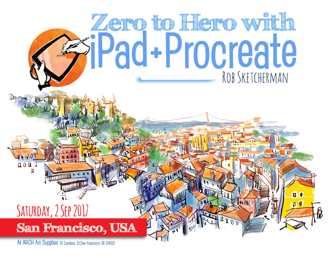 Zero-to-Hero_SanFrancisco-Sketcherman Blog.jpg