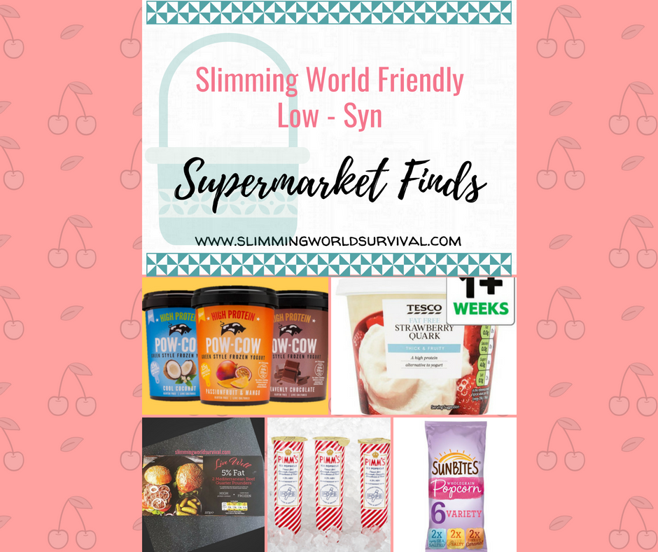 Low Syn Supermarket Finds July 2018
