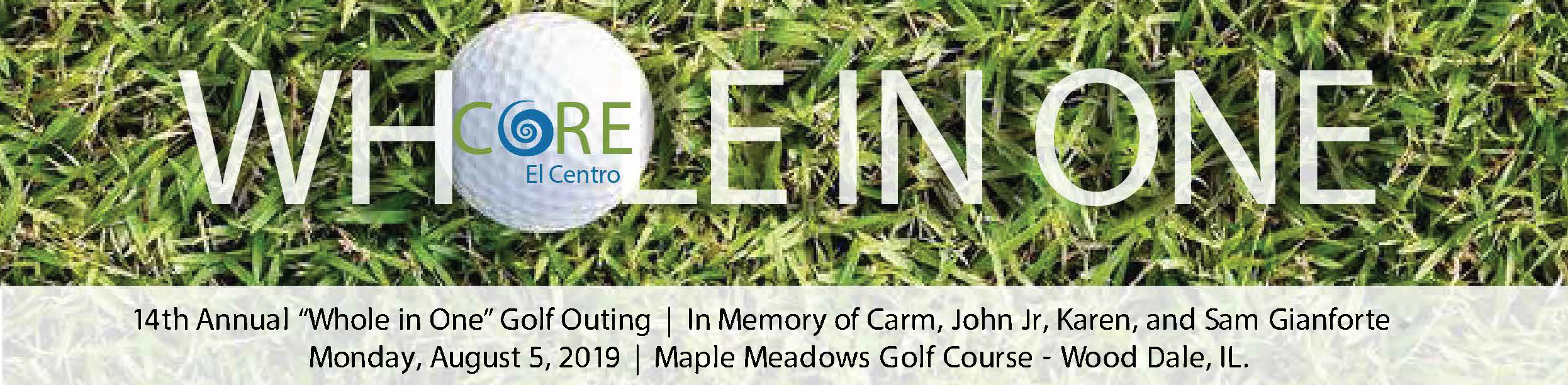 "Thank you to all who golfed, volunteered, donated, or supported CORE El Centro's Thriving with Cancer Program at the ""Whole In One"" Golf Outing!"