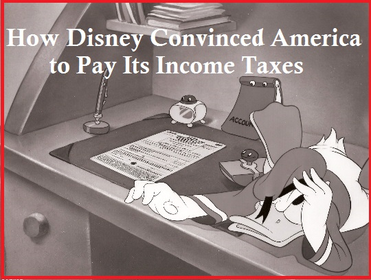How Donald Duck and the Disney Studios convinced Americans that it was their patriot duty to pay their income taxes and pay them on time. Taxes to beat the Axis!