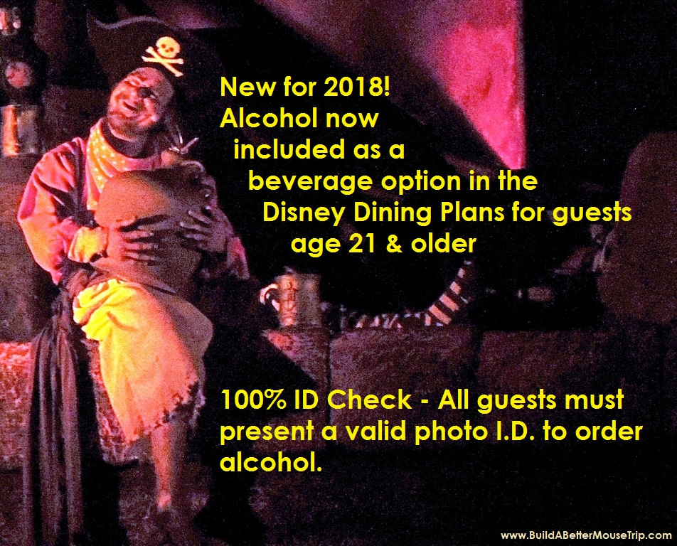 Disney World News - Alcohol included in 2018 Disney World Dining Plans for guests age 21 & older where available at quick-service and table-services restaurants.