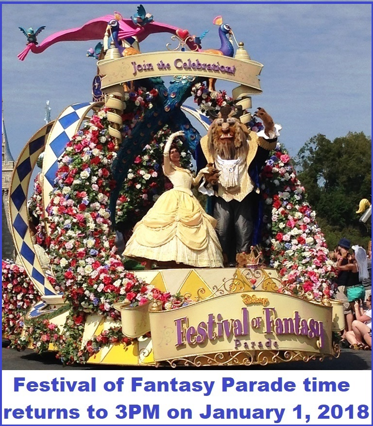 The Festival of Fantasy parade schedule changes from 2:00PM to 3:00PM daily on January 1, 2018 / Magic Kingdom - Walt Disney World Resort, Florida.