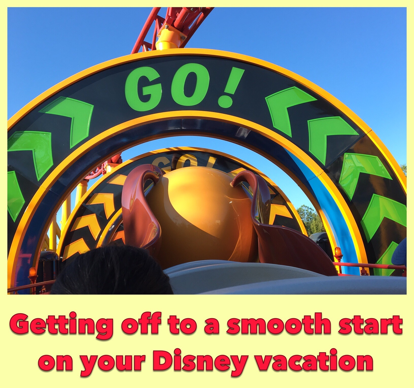 Disney Vacation Tips - Thoughts on getting off to a great start of your theme park vacation.