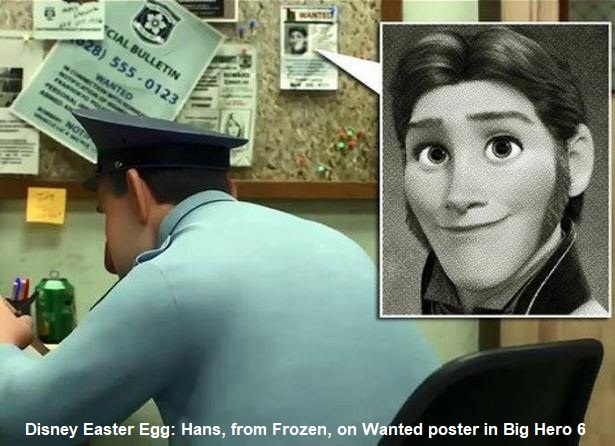 Hans, the villain from Frozen, on a Wanted poster in the police station in Big Hero 6.
