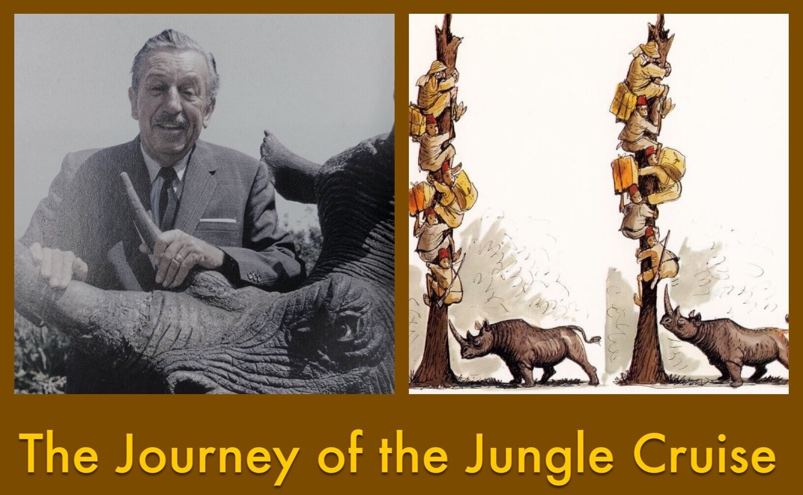 Dixon on Disney - A reminder from the history of the Jungle Cruise attraction that life is a journey and things may look different depending on whether you're at the beginning, in the middle or at the end of the ride.