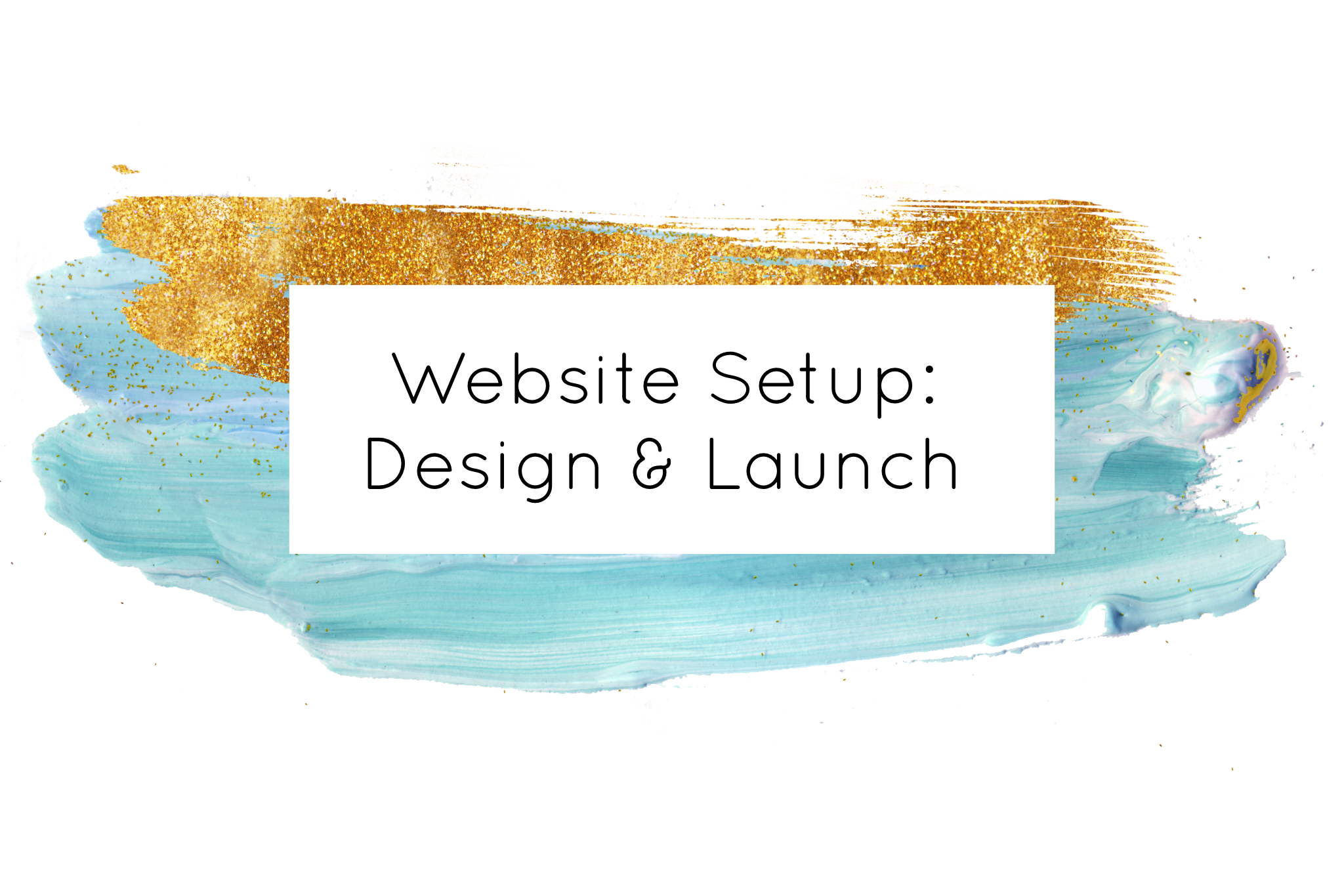 Website Setup Design and Launch