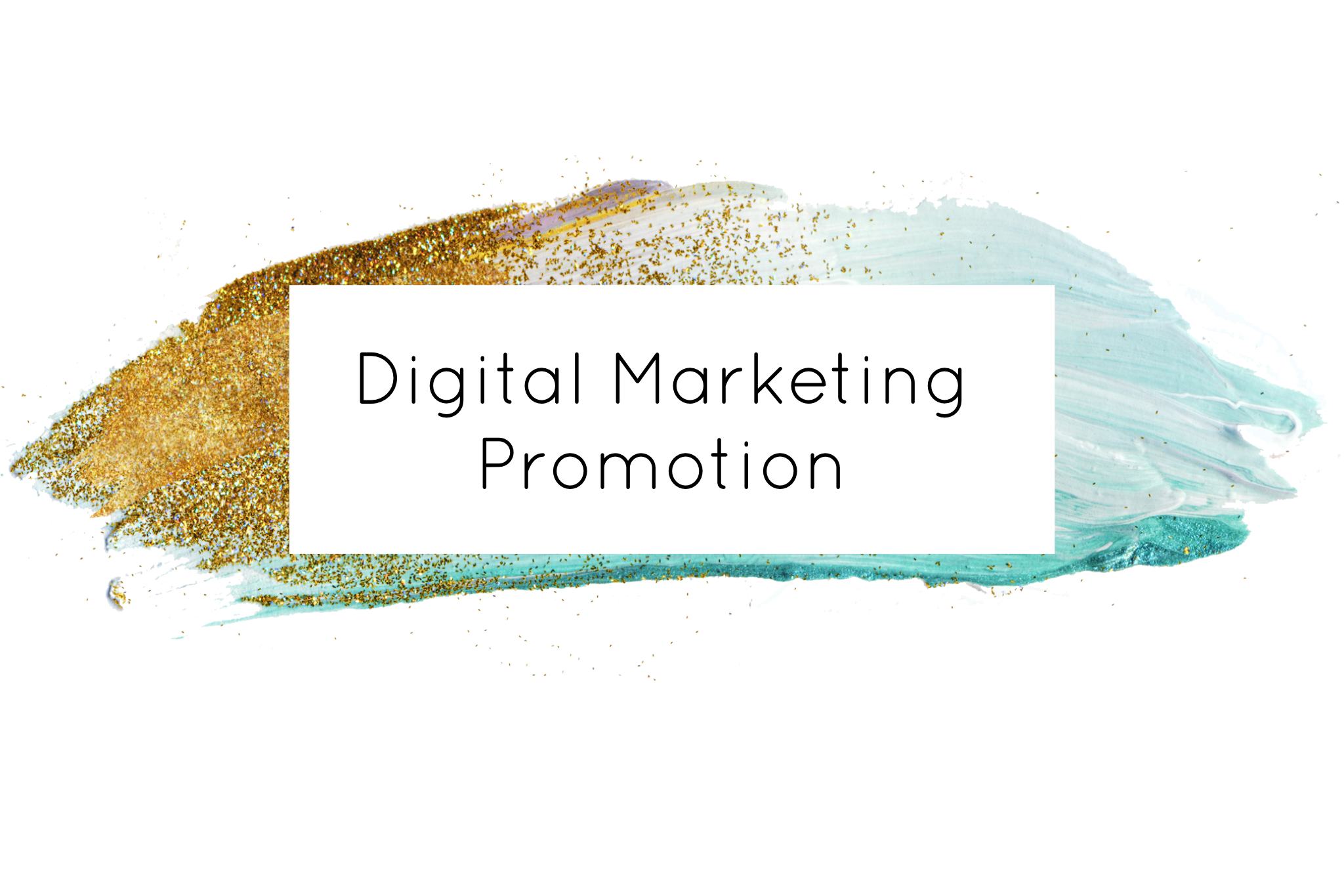 Digital Marketing Promotion