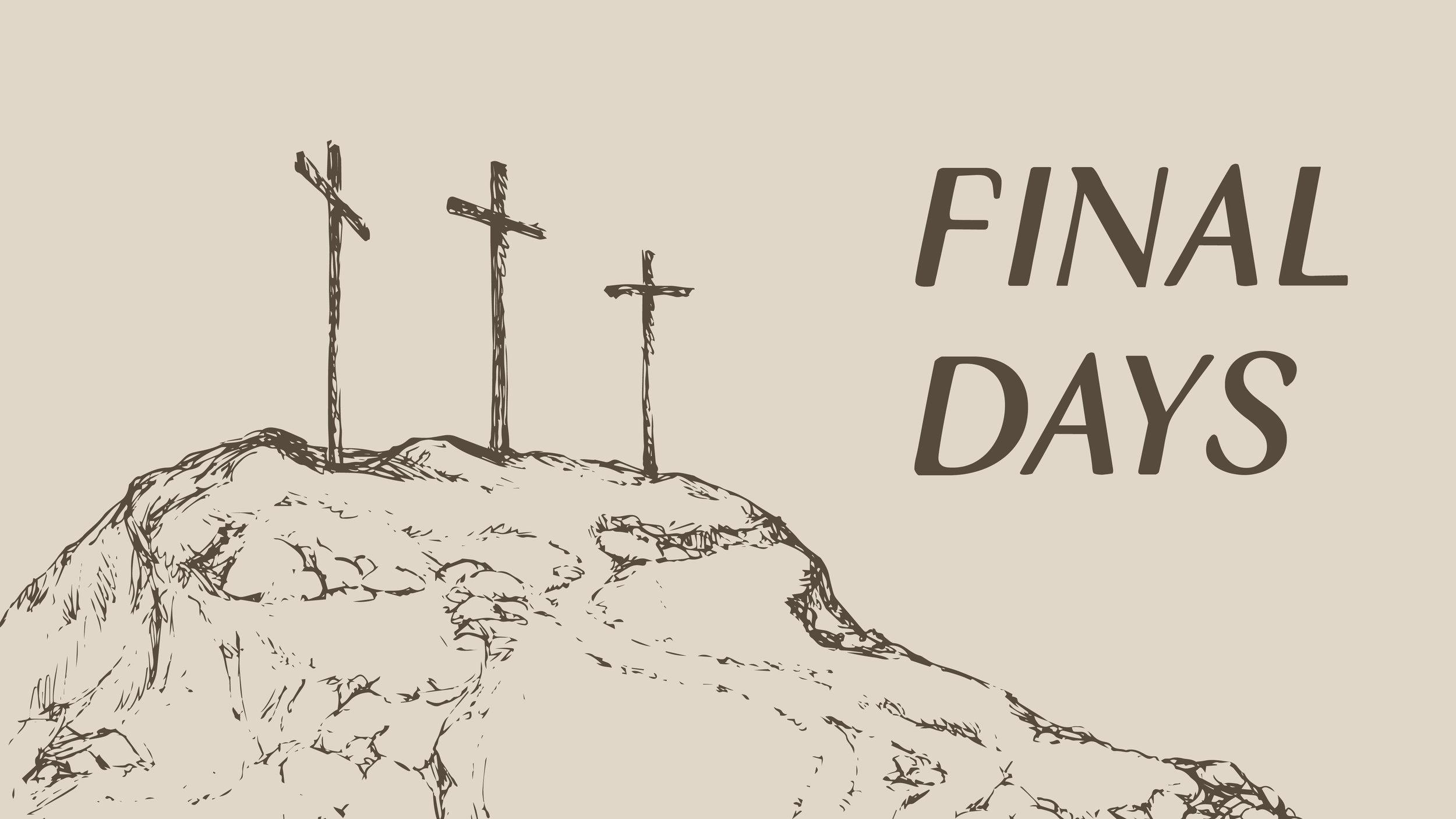 Final Days Slide.jpg