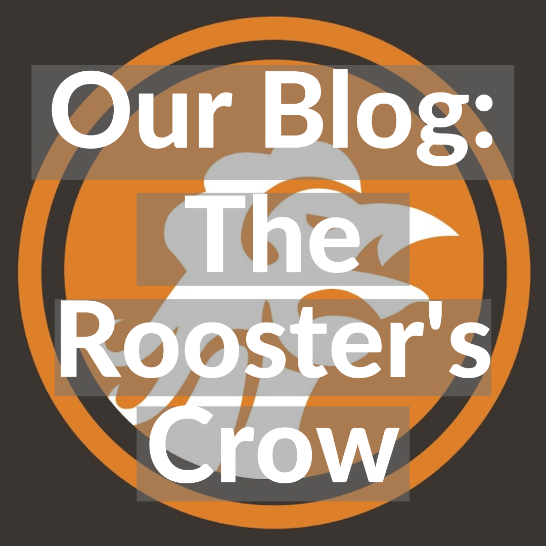 Our Blog_ The Rooster's Crow.png