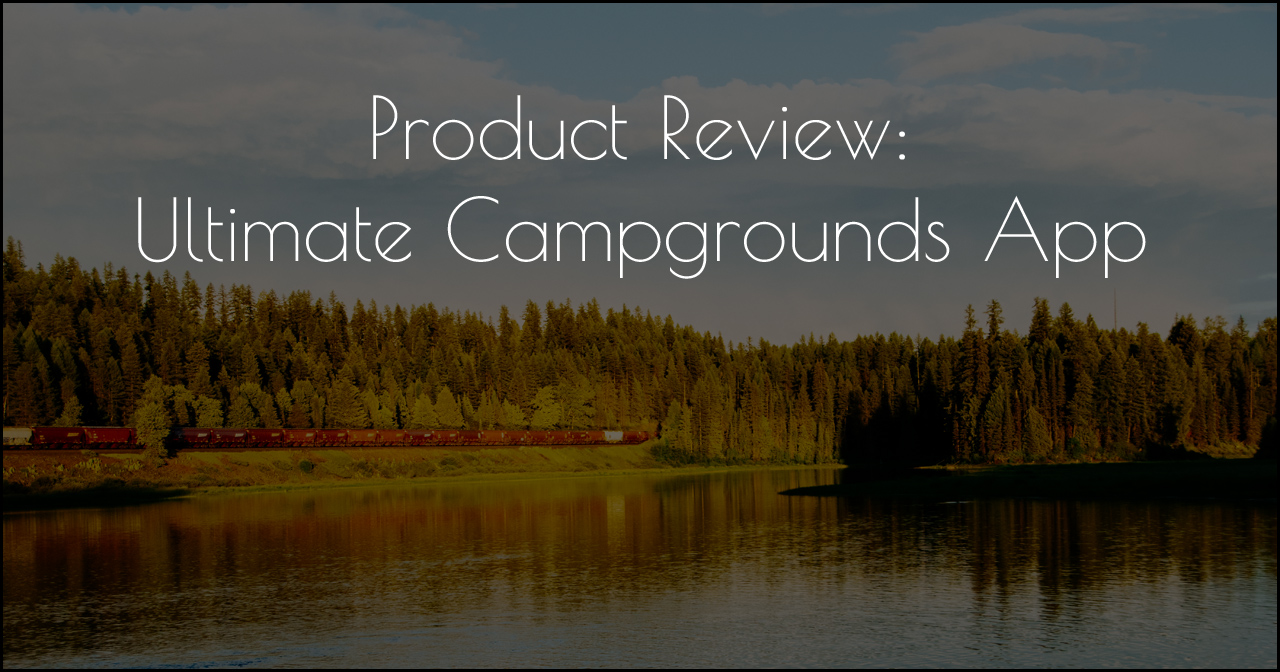 Ultimate Campgrounds App DSC_0114.jpg
