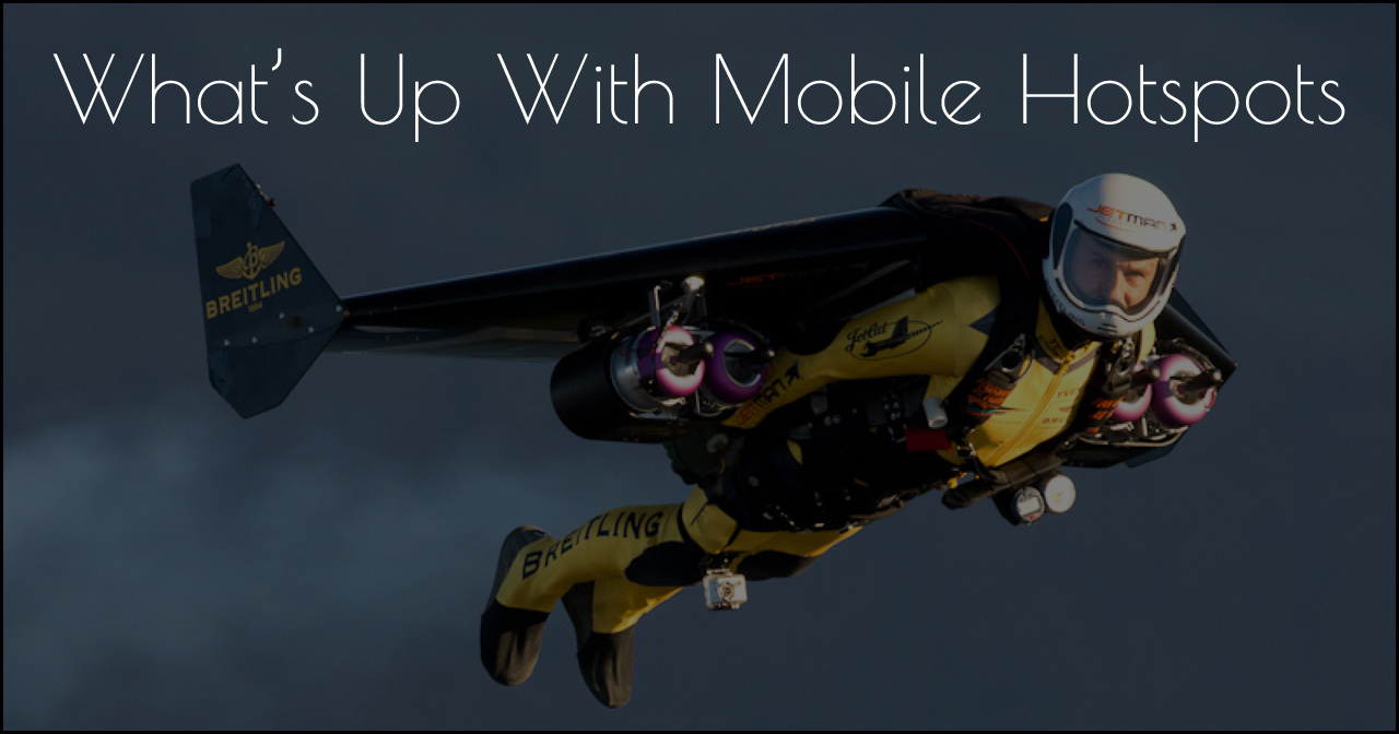 What's Up With Mobile Hotspots jetpack flying.jpg