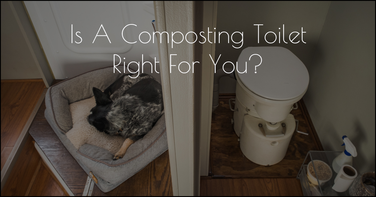 Is A Composting Toilet Right For You DSCF0054.jpg