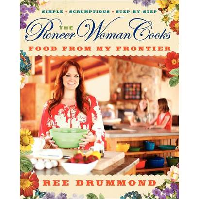 The Pioneer Woman Cooks by Ree Drummond (Hardcover)-$20.99