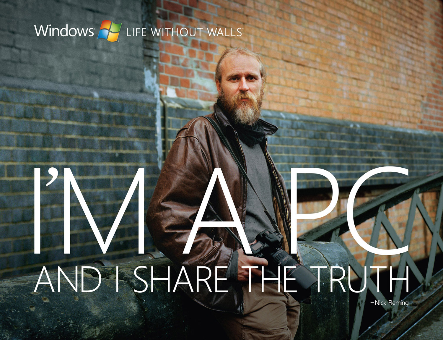 Microsoft, I'm a PC and I share the truth. - Nick Fleming , © harlan erskine