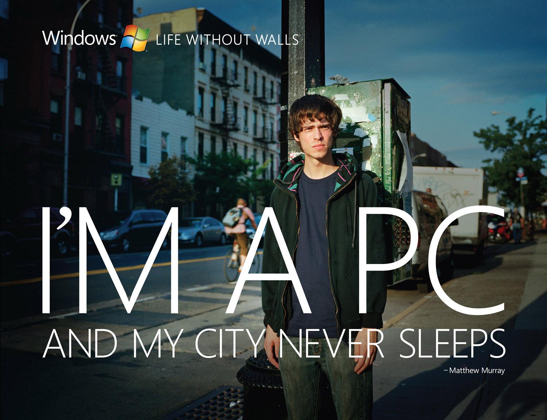 Microsoft, I'm a PC and my city never sleeps. - Matthew Murray , © harlan erskine