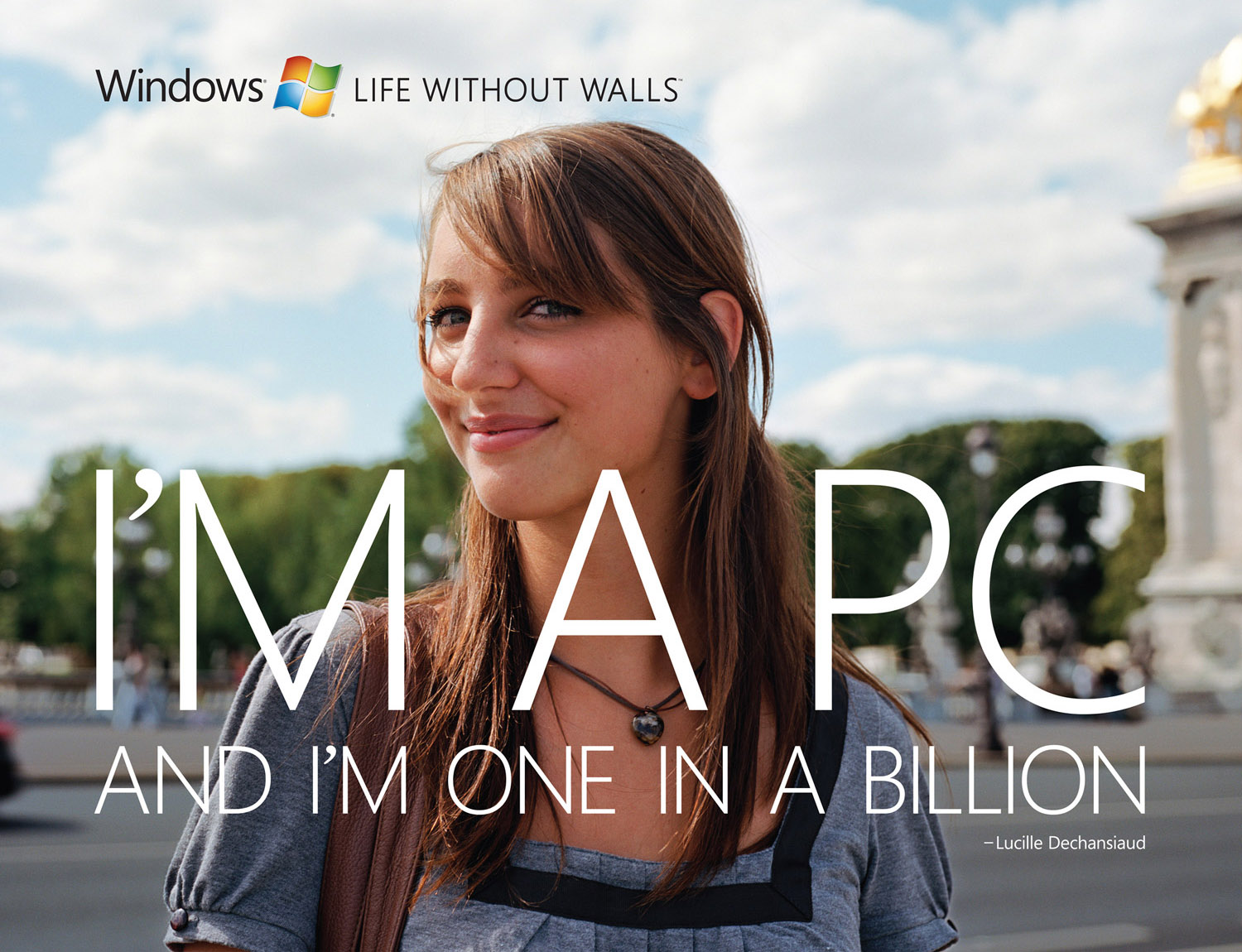 Microsoft, I'm a PC and I'm one in a Billion. -Lucille Dechansiaud , © harlan erskine