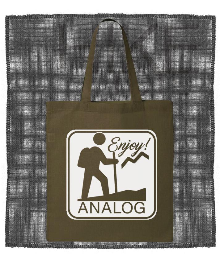Hike Analog Enjoy Tote or T-Shirt