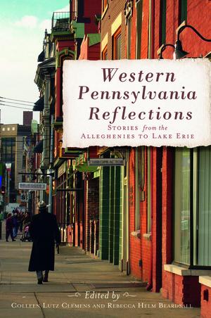 Western Pennsylvania Reflections