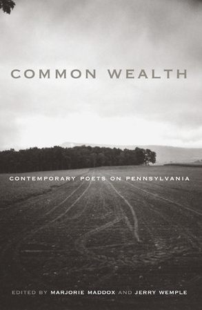 Common Wealth: Contemporary Poets on Pennsylvania