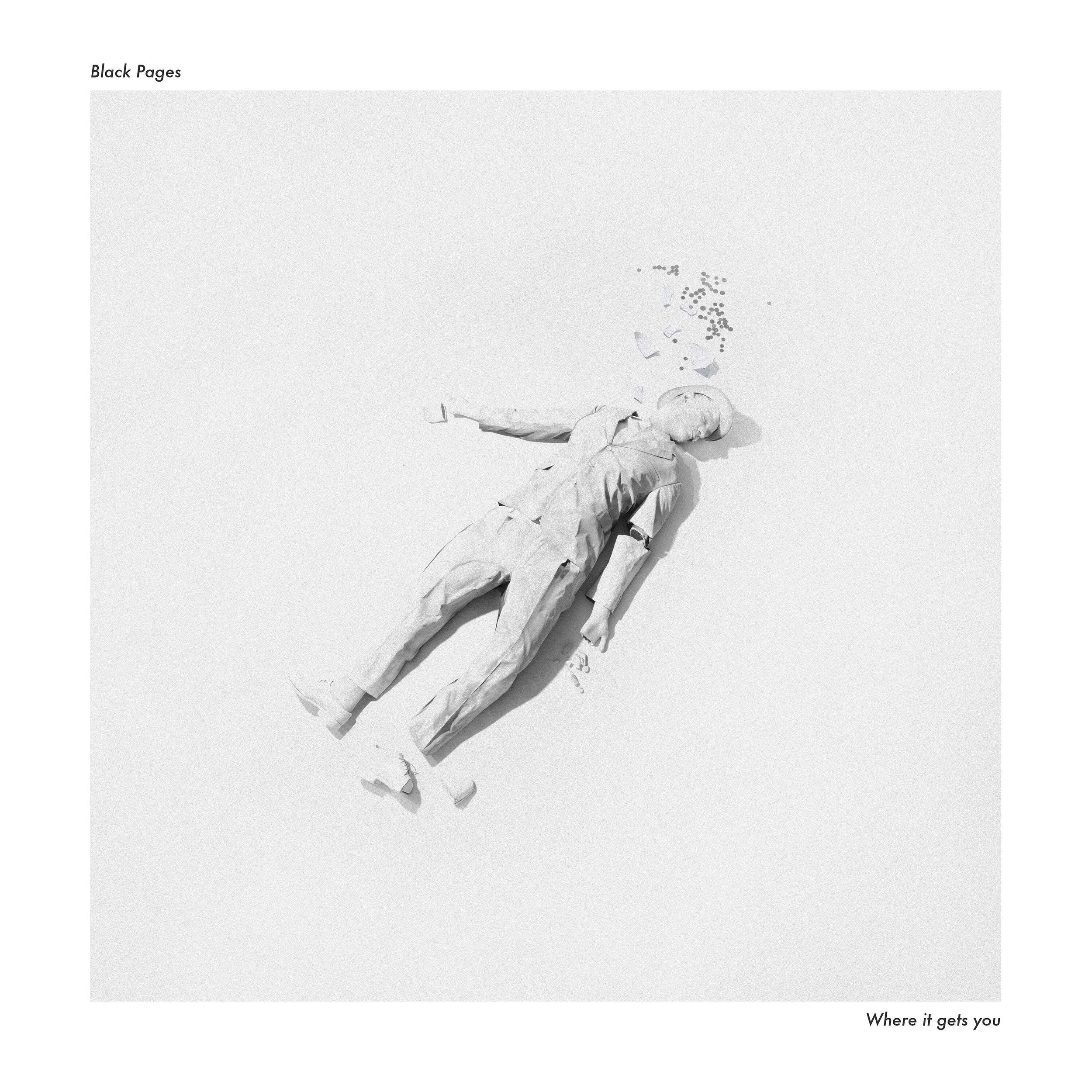 "Black Pages - ""Where it gets you""  Album Art"