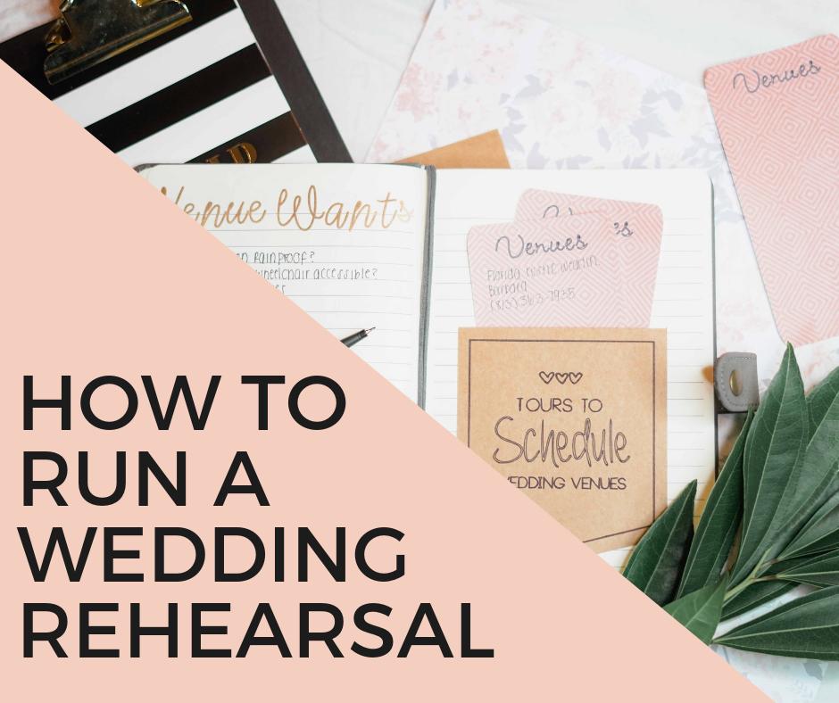 how to run a wedding rehearsal