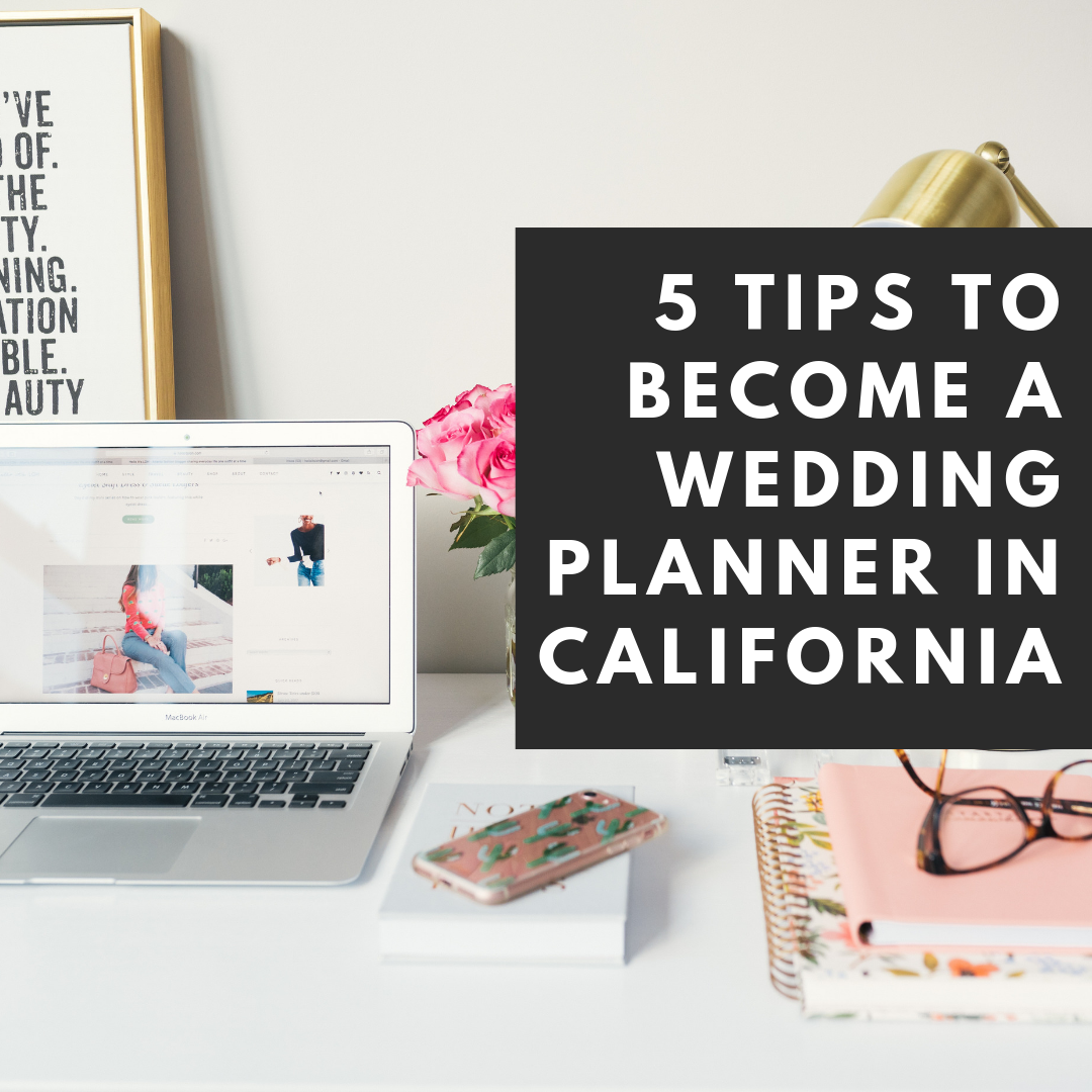 5 tips to become a wedding planner in california