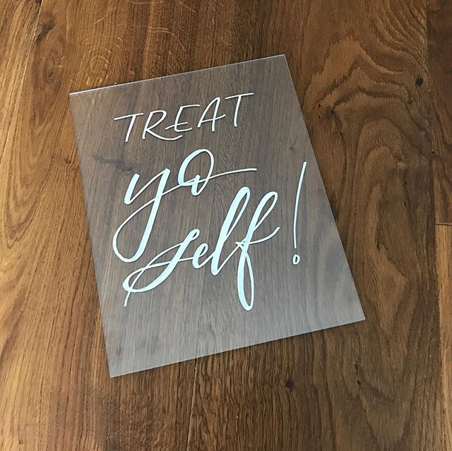 I always love it when clients come up with fun ideas for signs. Grab a 🍷 and treat yo self! #weddingsigns #calligraphy #plexiglass #signs