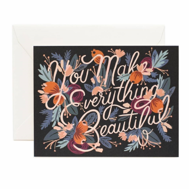 you-make-everything-beautiful-love-greeting-card-01.jpg