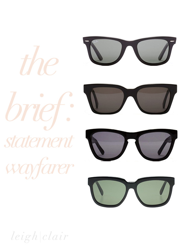 Four Statement Wayfarers!