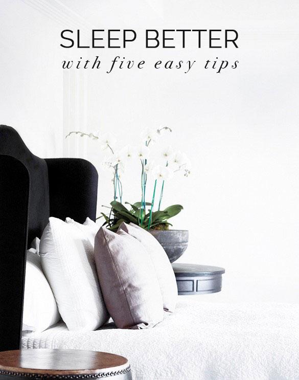 5 Easy Sleep Tips
