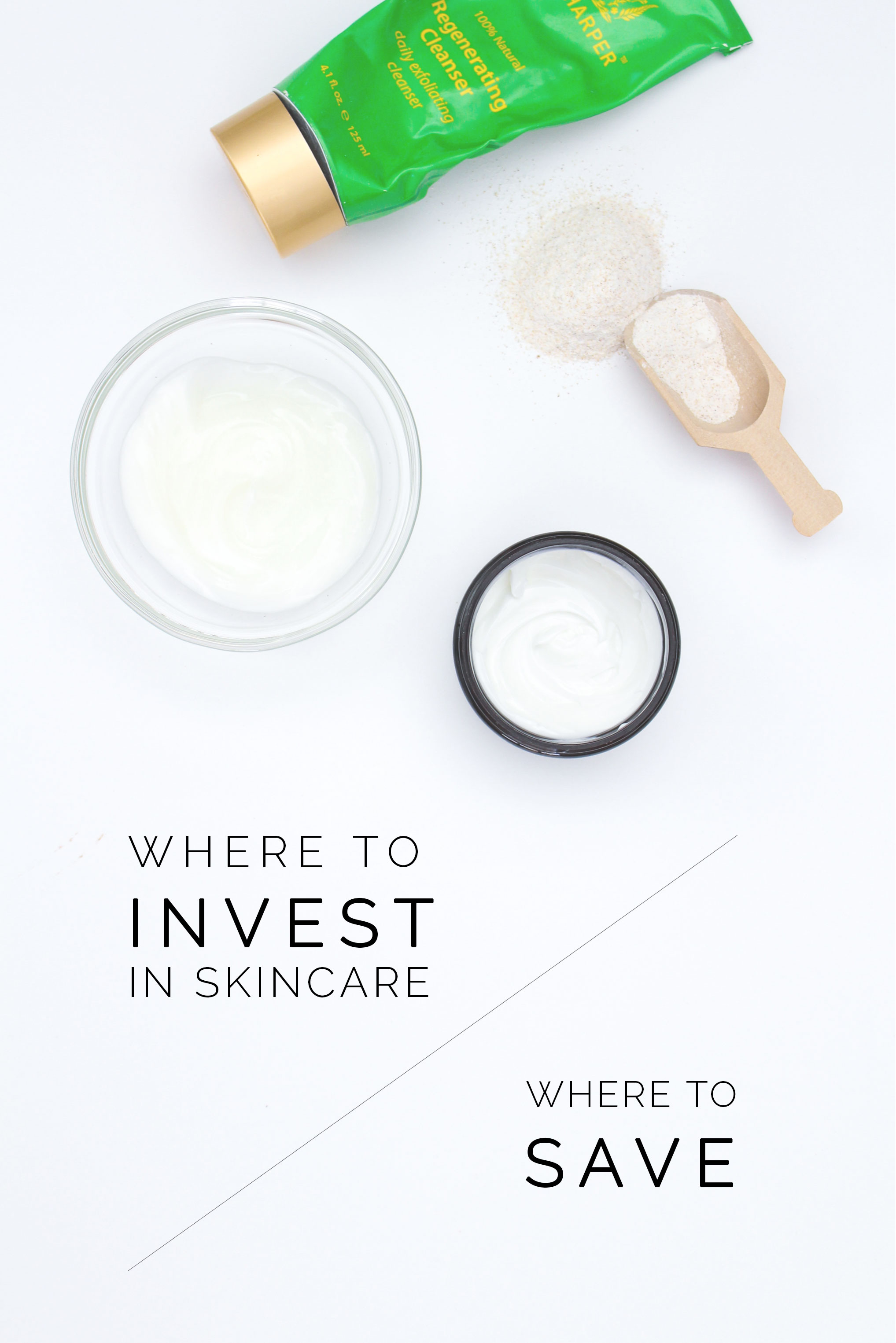 Skincare: Where To Invest And Where To Save - Leigh Clair
