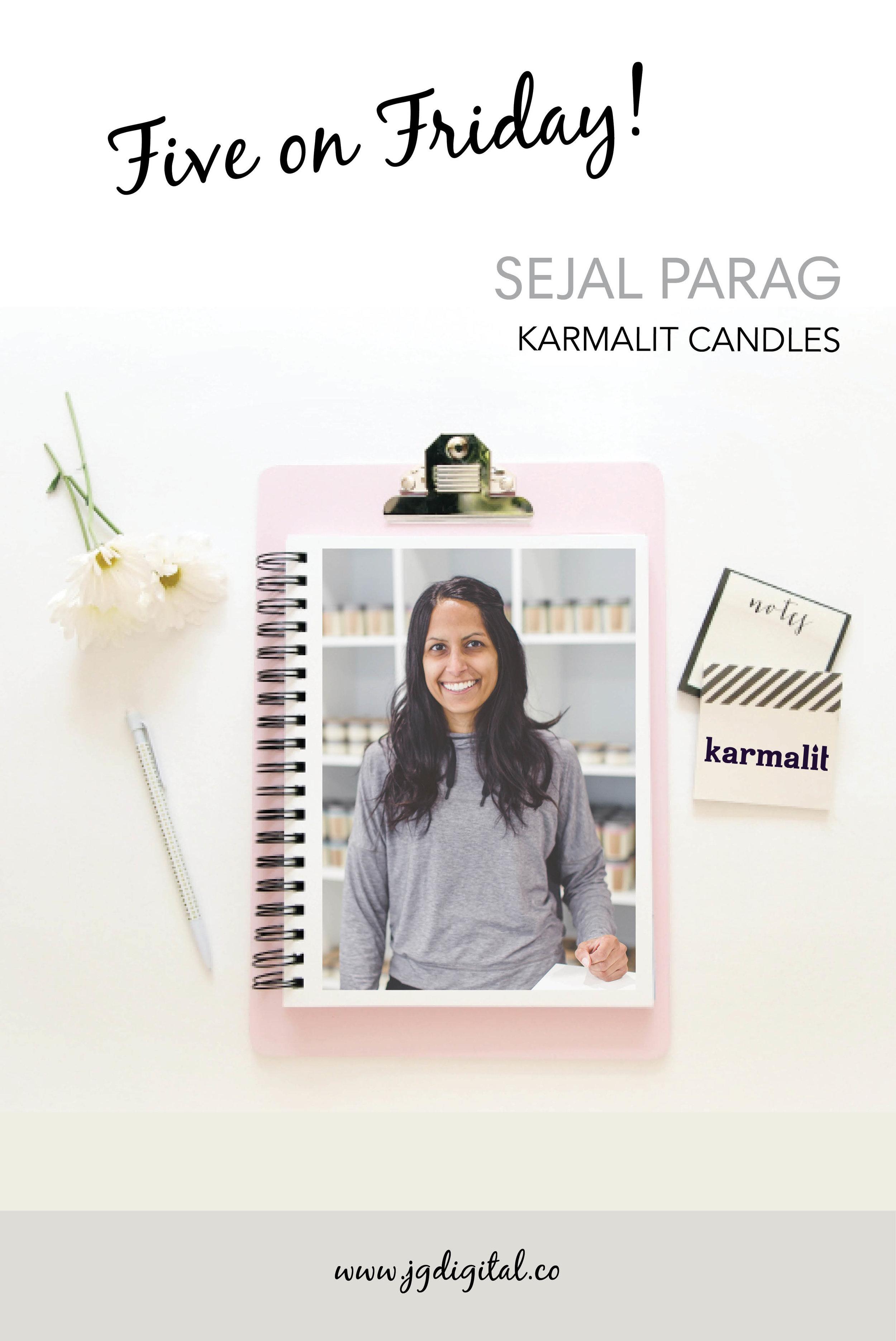 Five on Friday Sejal Parag