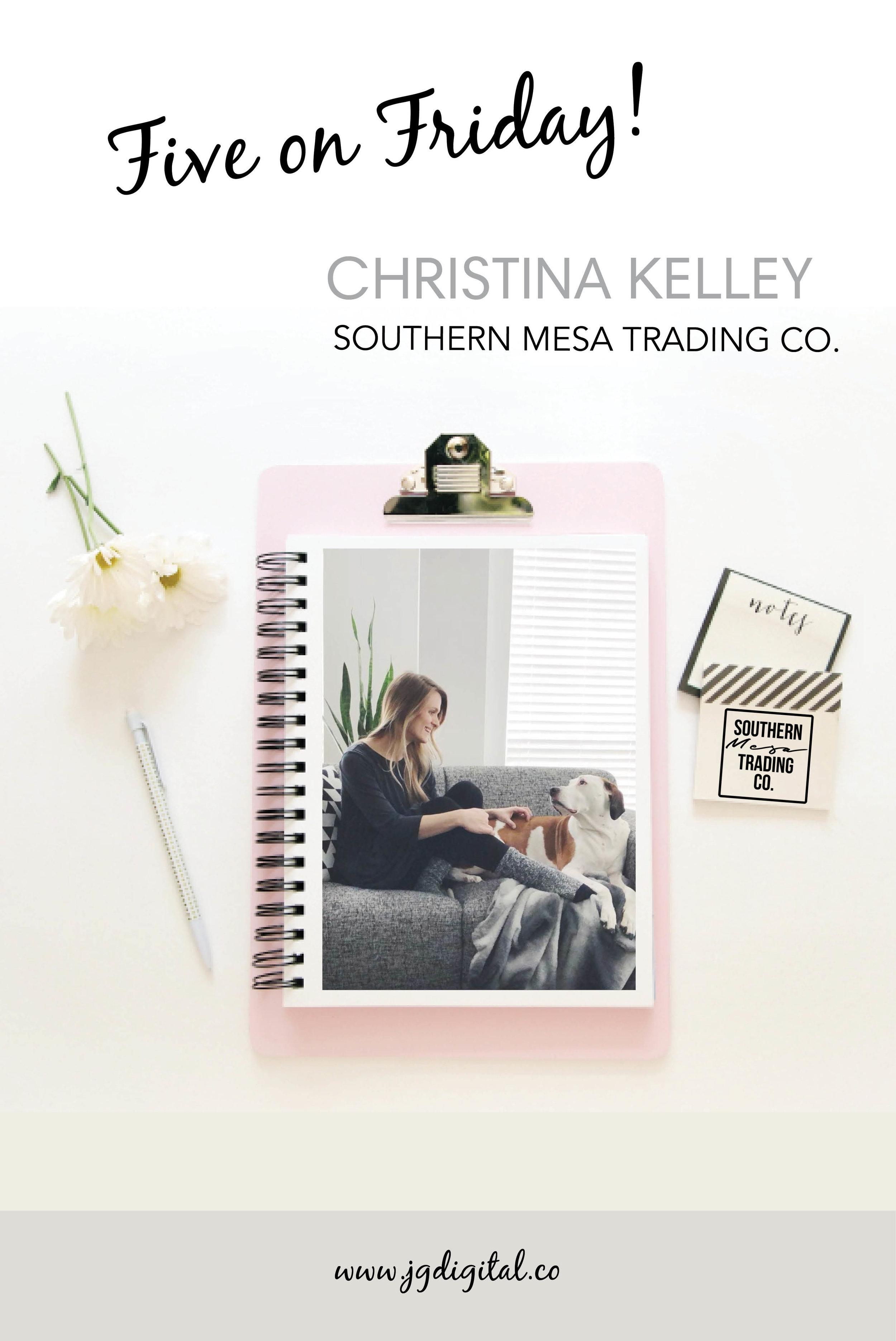 Five on Friday Christina Kelley.